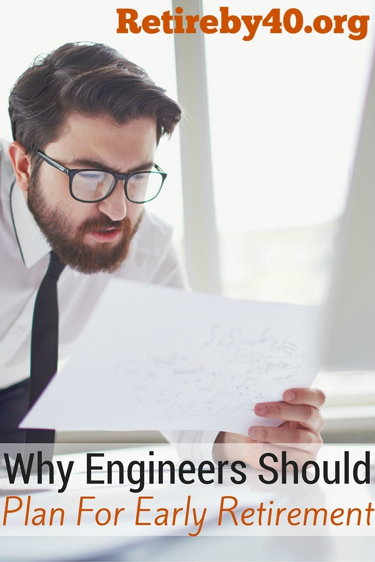 why engineers should plan for early retirement career change