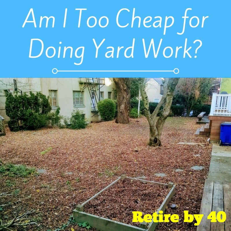 Very Cheap Houses For Rent: Am I Too Cheap For Doing Yard Work?