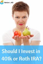 Should I Invest in 401k or Roth IRA?
