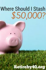 Where Should I Stash $50,000?