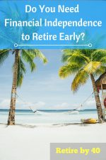 Do you need Financial Independence to Retire Early?