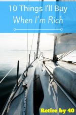 10 Things I'll Buy When I'm Rich