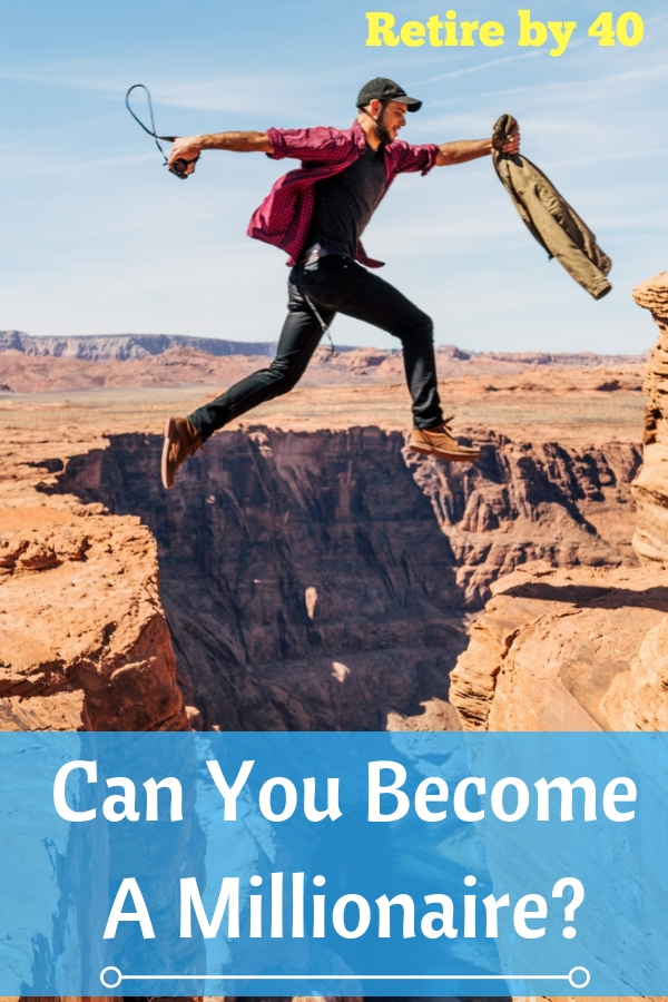 Can anyone become a millionaire? No, not really. But, can YOU become a millionaire? I'm pretty sure you can. See why I think so. #money #millionaire #wealth #invest #save