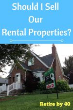 Should I Sell Our Rental Properties?