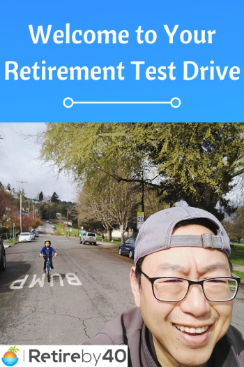 Welcome to Your Retirement Test Drive