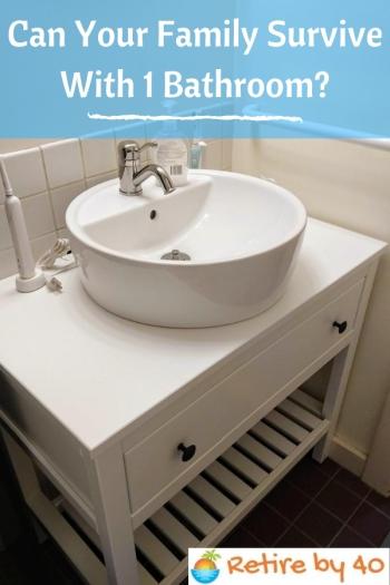 Sua família pode sobreviver com 1 banheiro_350