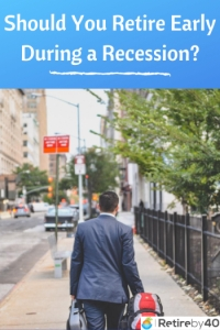 Should You Retire Early During a Recession? thumbnail