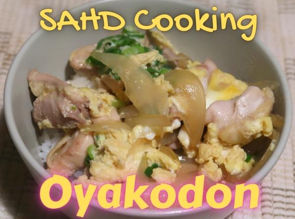 SAHD Cooking Oyakodon 600