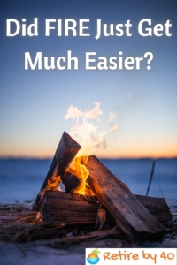 Did FIRE Just Get Much Easier? thumbnail