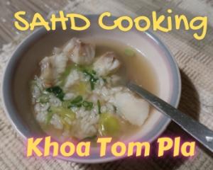 SAHD Cooking – Khoa Tom Pla thumbnail