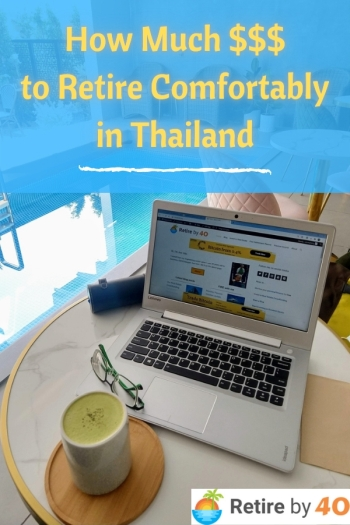 How much it costs to retire comfortably in Thailand 1